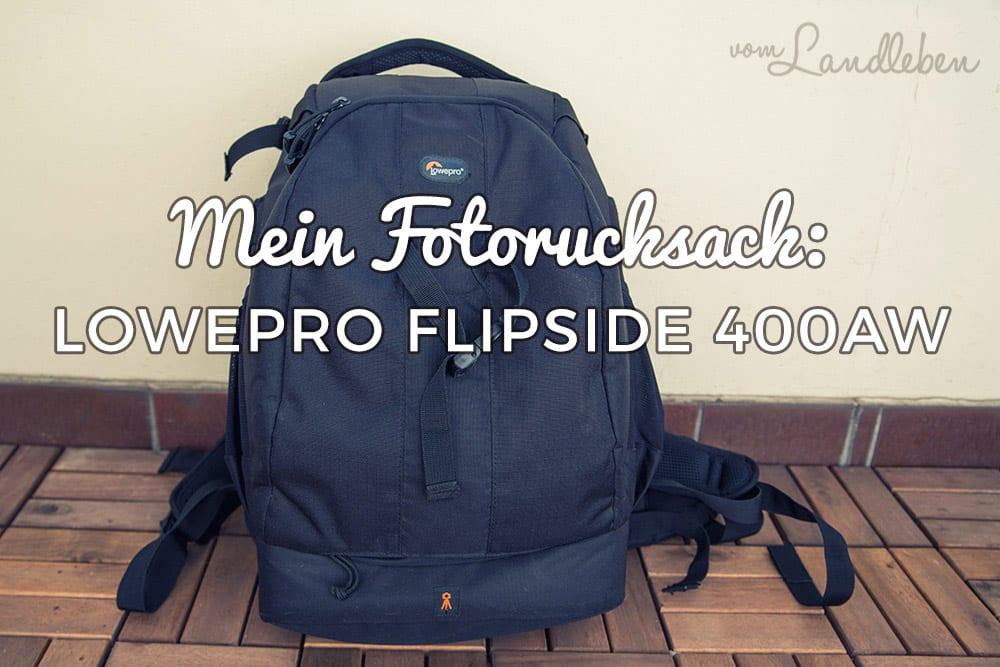 Fotorucksack: Lowepro Flipside 400AW