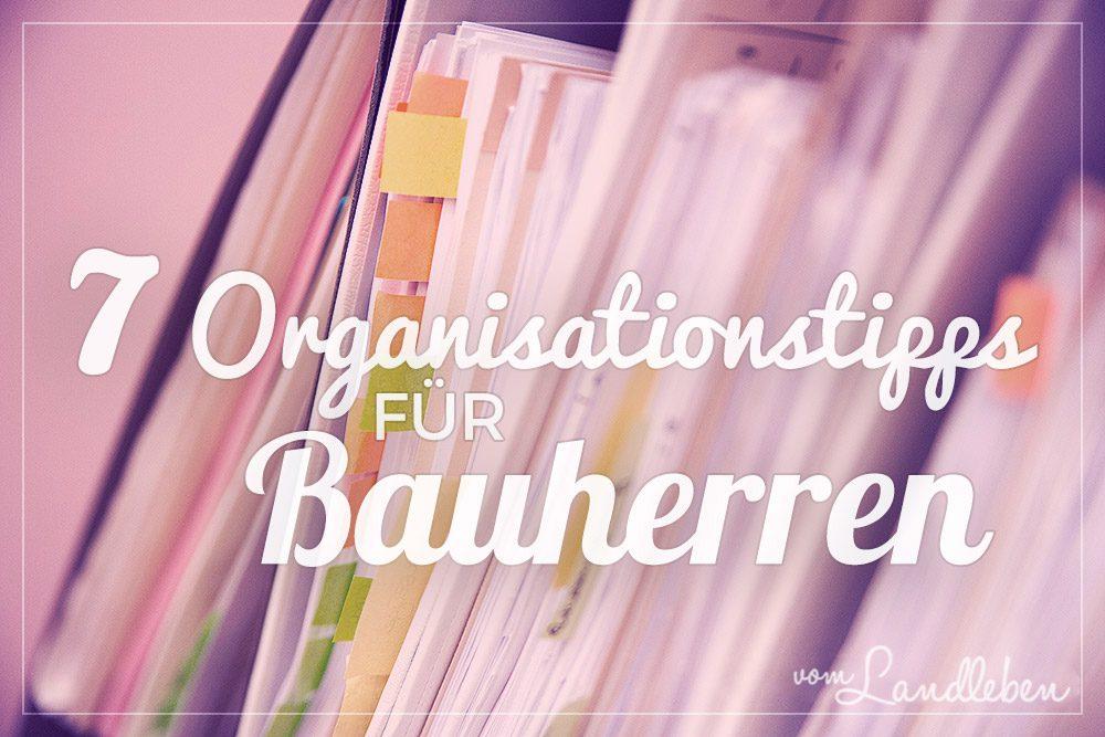 Organisationstipps für Bauherren