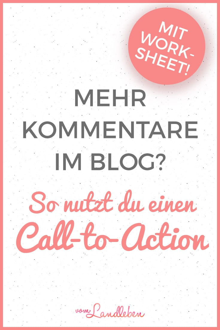 Call-to-Action – mehr Kommentare im Blog