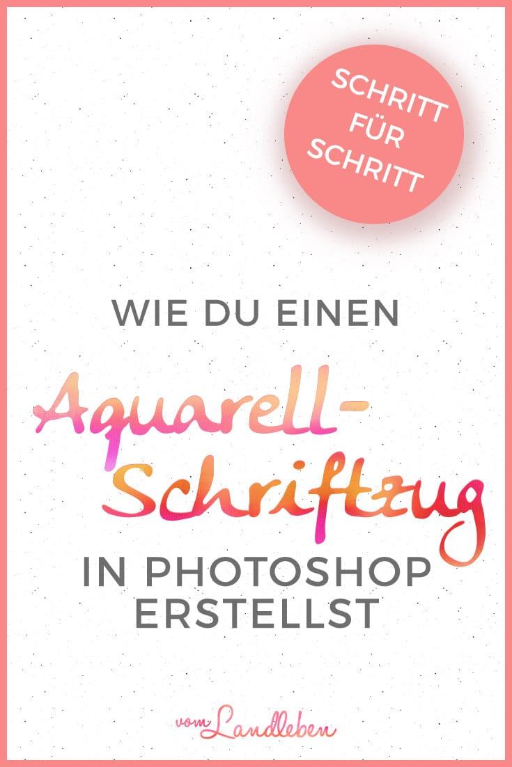 Aquarell-Schriftzug in Photoshop erstellen