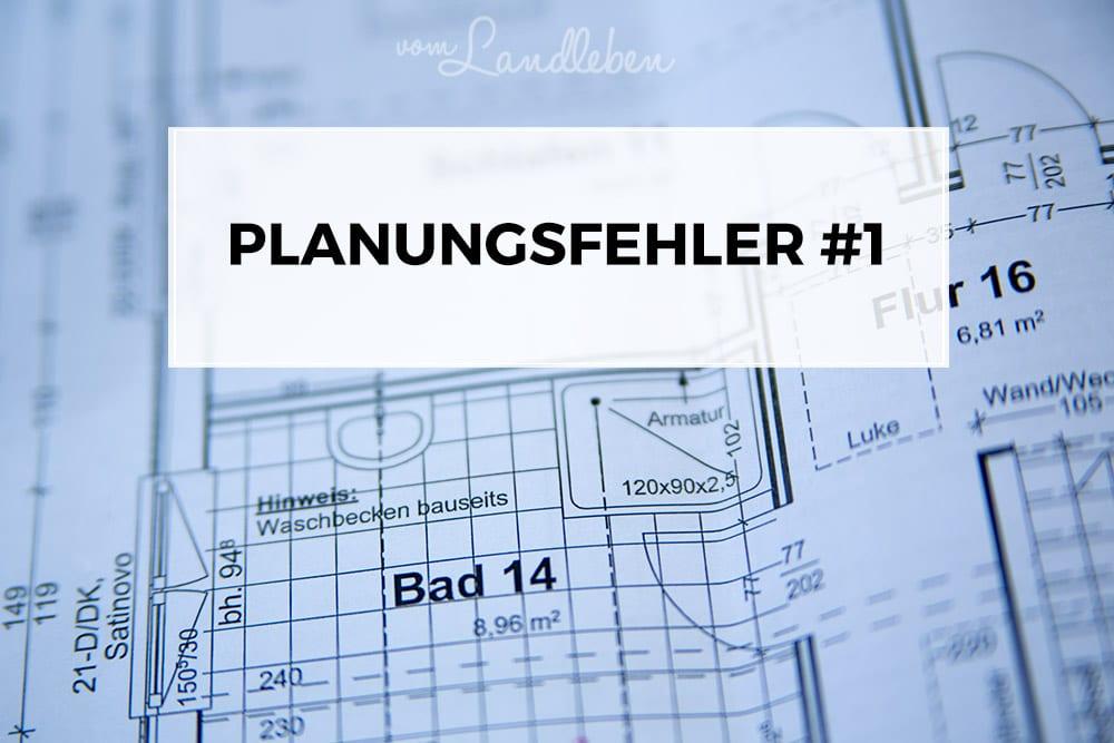 Planungsfehler #1 – Projekt Hausbau
