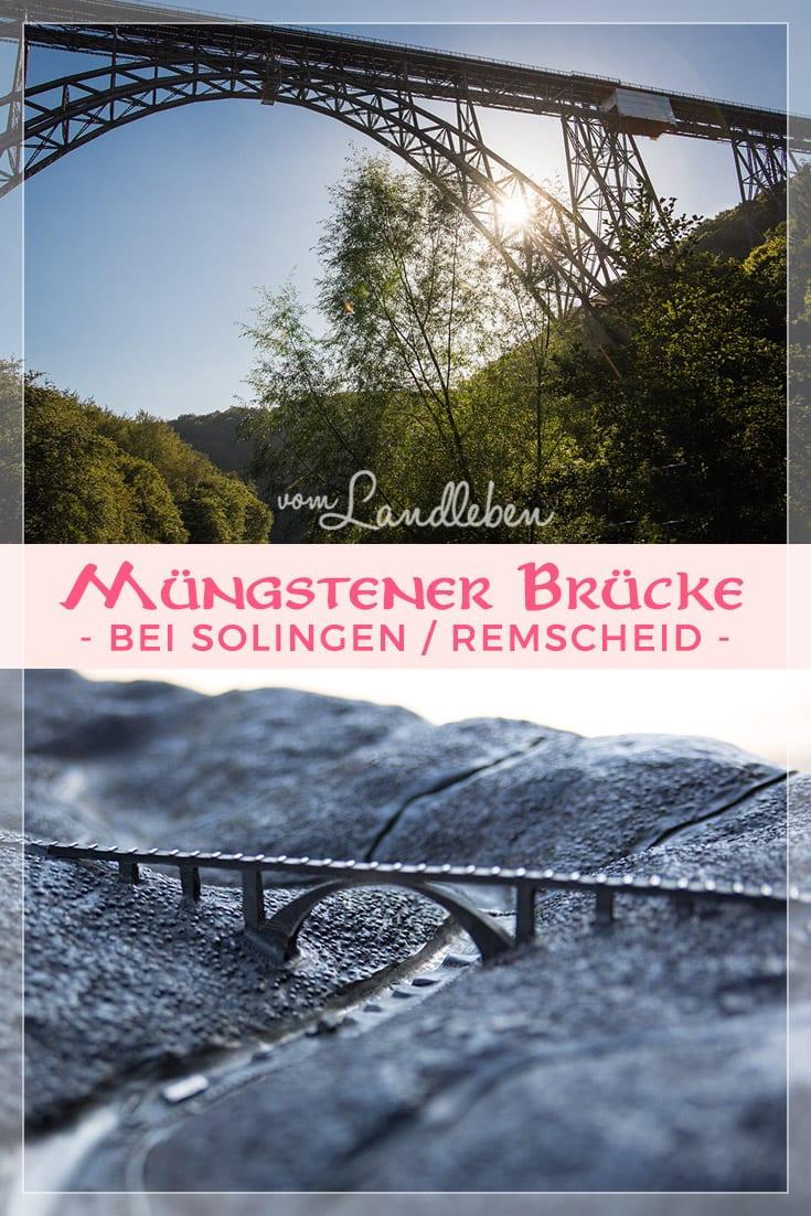 Ausflugstipp: die Müngstener Brücke bei Solingen / Remscheid