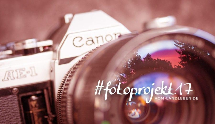 #fotoprojekt17 - Blogprojekt auf vom-landleben.de