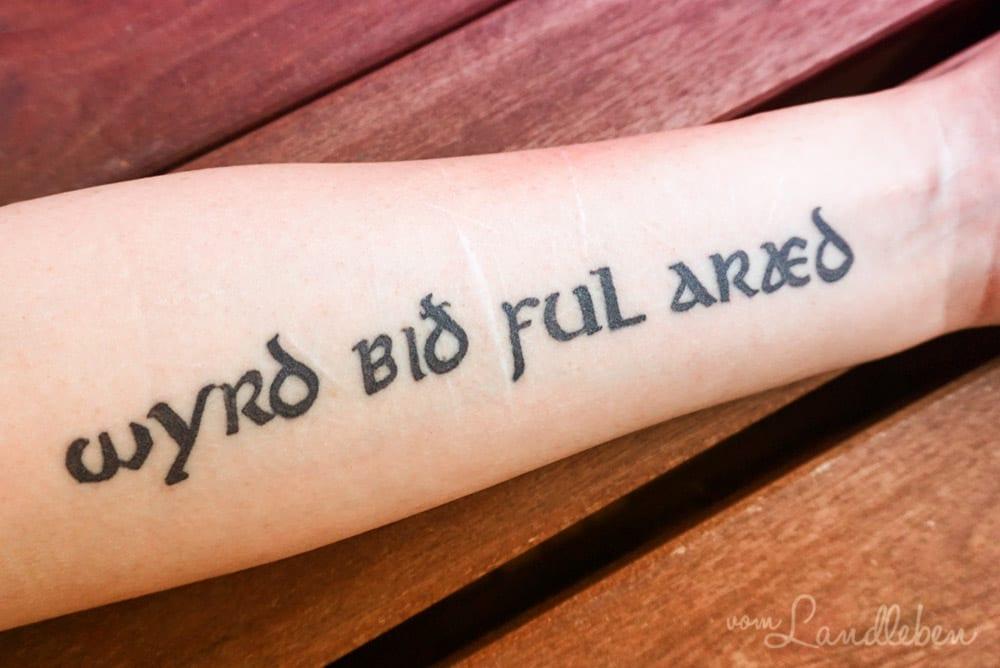 Mein Tattoo - wyrd bið ful aræd