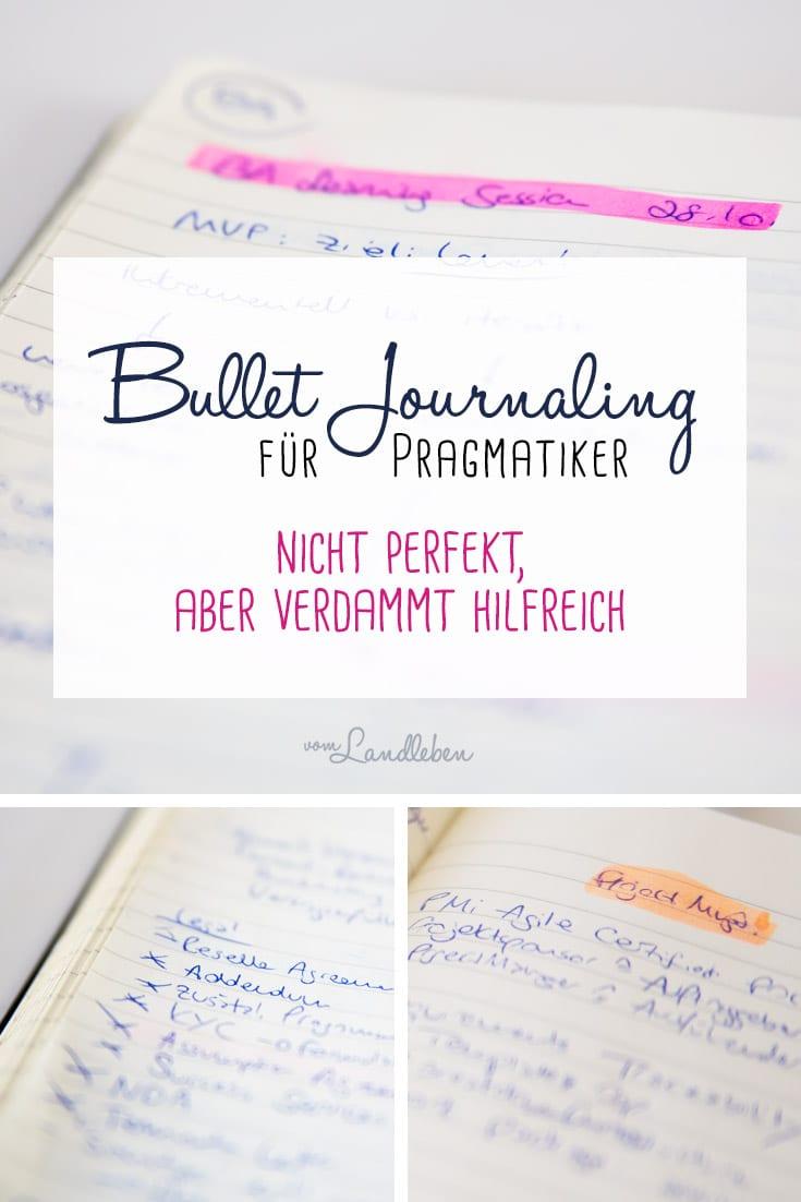 Bullet Journaling für Pragmatiker - nicht perfekt