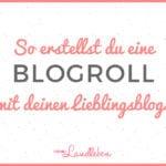So kannst du dir ganz einfach eine kostenlose Blogroll bauen