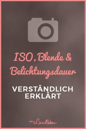 ISO, Blende & Belichtungsdauer - verständlich erklärt