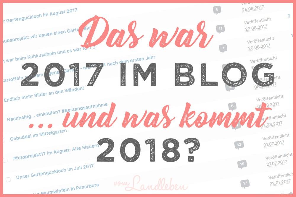 2017 im Blog – was kommt 2018?