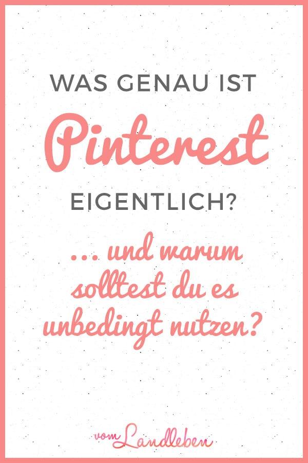 Was ist Pinterest? Warum solltest du es unbedingt nutzen?