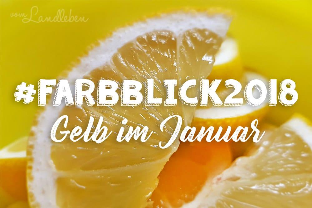 #Farbblick2018 – Gelb im Januar