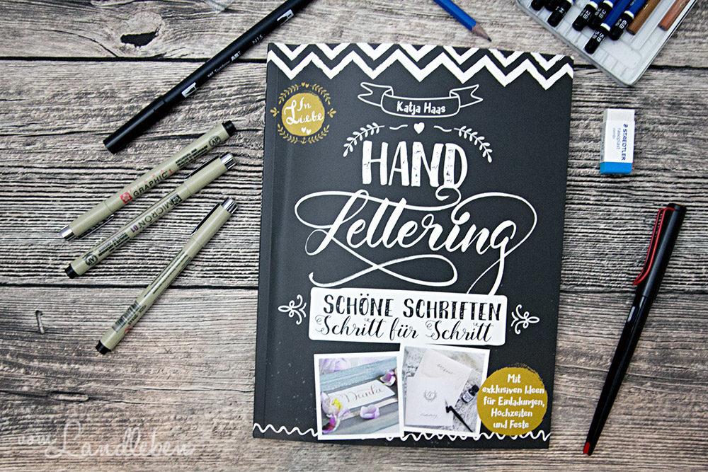 Handlettering: Schöne Schriften Schritt für Schritt - Katja Ha