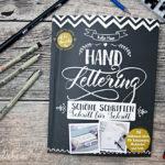 """{Rezension} """"Handlettering: Schöne Schriften – Schritt für Schritt"""" von Katja Haas"""