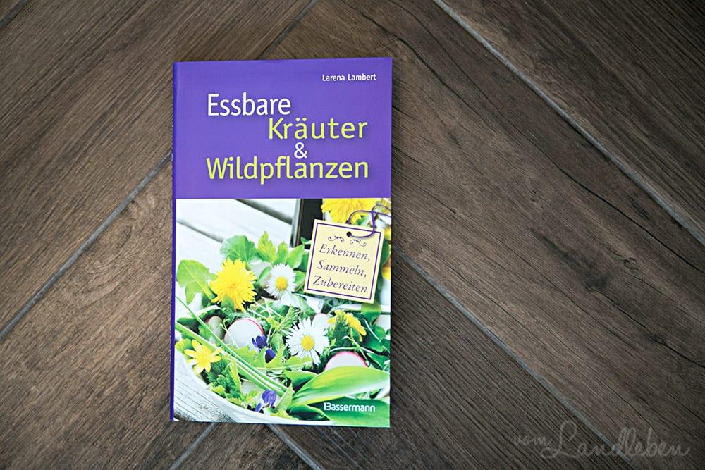 Rezension: Essbare Kräuter & Wildpflanzen – Larena Lambert