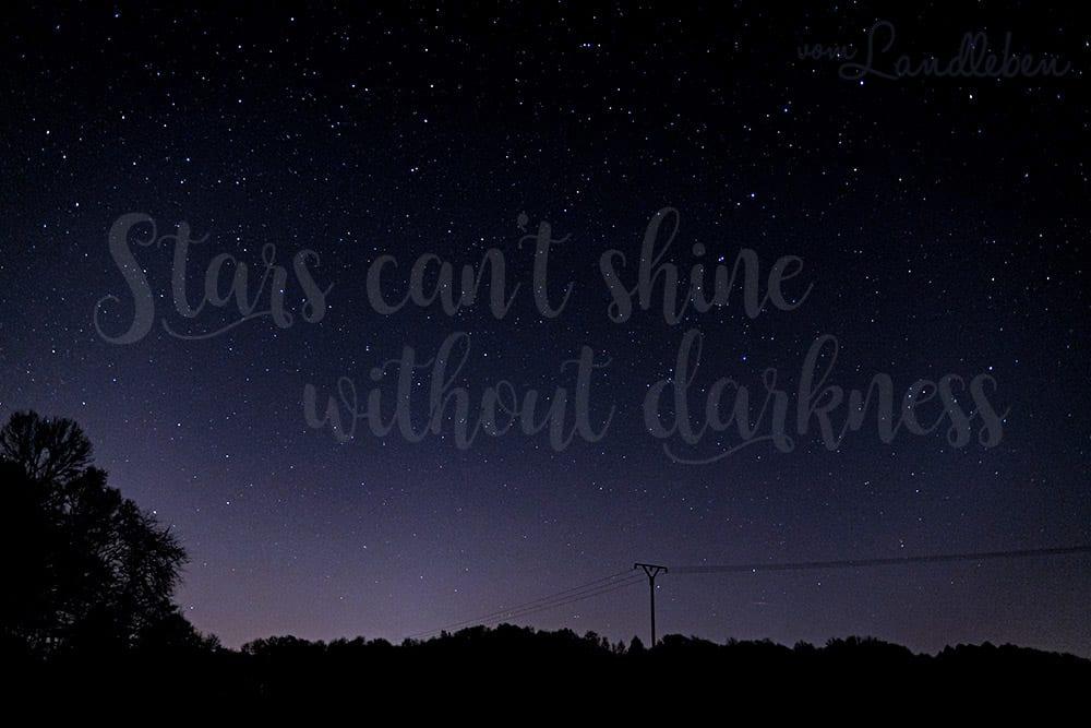 Sternenhimmel Bett can t shine without darkness fotos vom sternenhimmel vom