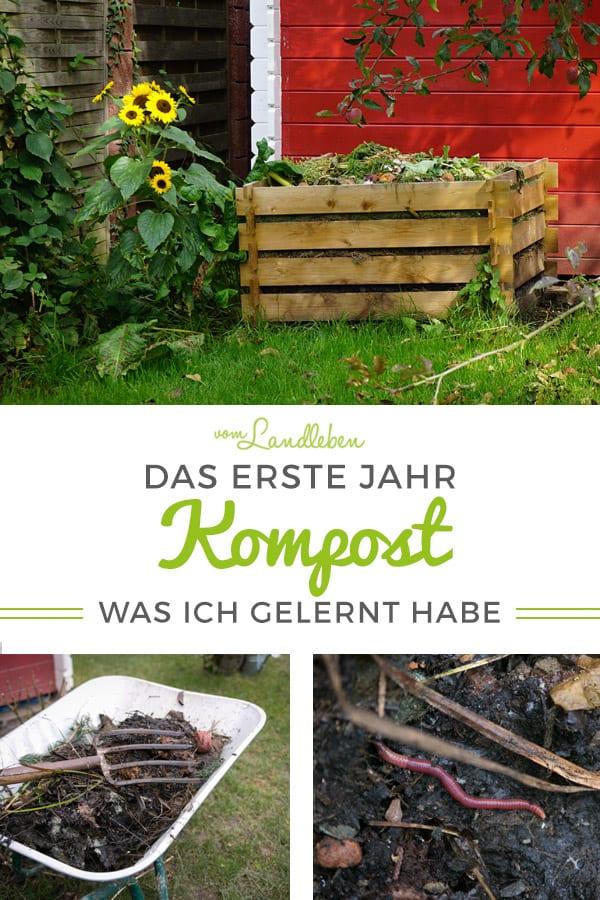 Das 1. Jahr Kompost - meine Erfahrungen