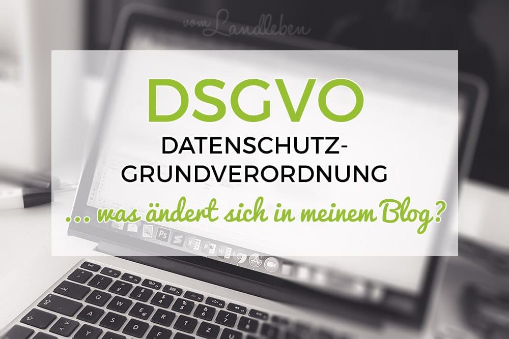 DSGVO – Änderungen im Blog