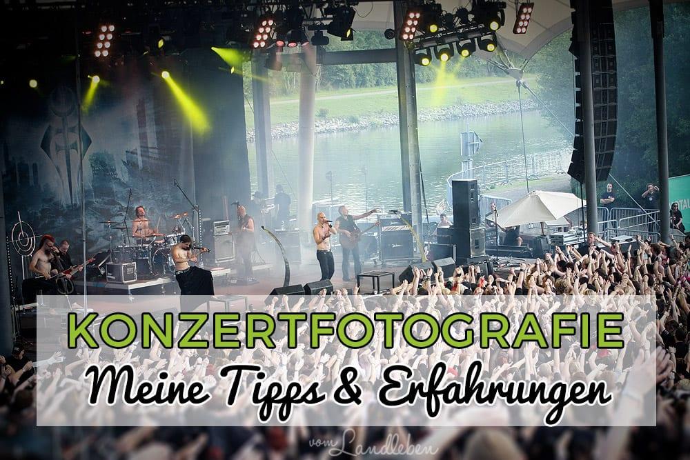 Konzertfotografie – Tipps und Erfahrungen