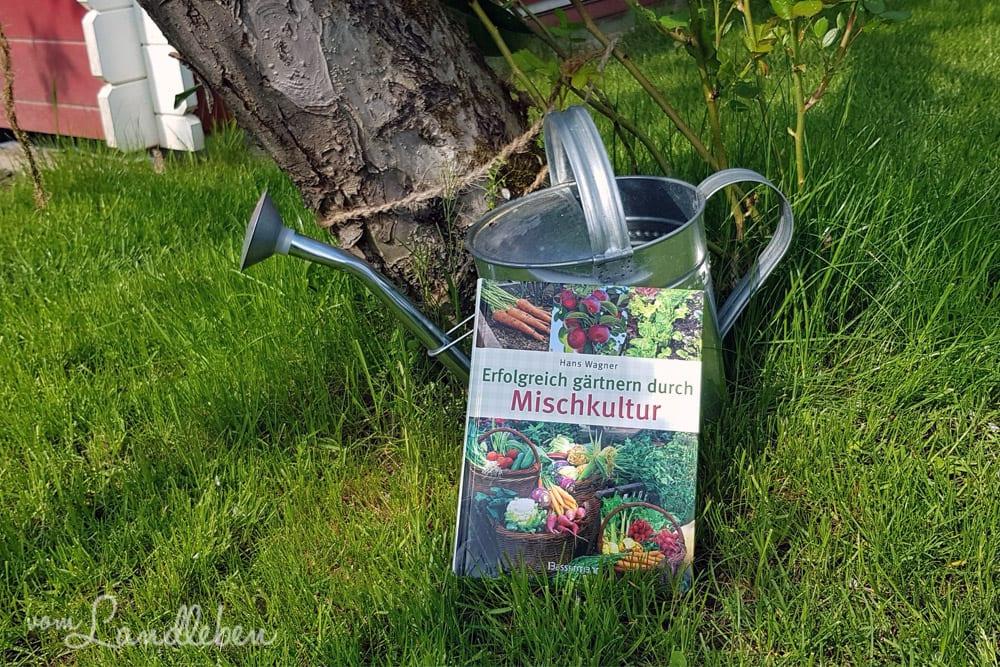 Rezension: Erfolgreich gärtnern durch Mischkultur – Hans Wagner