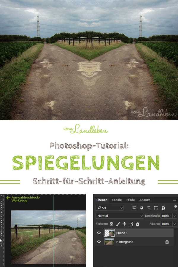 Tutorial: Spiegelung in Photoshop