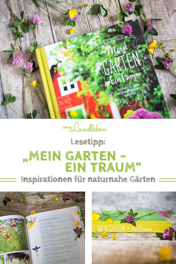 Rezension: Mein Garten - Ein Traum | Inspirationen für naturnahe Gärten. Ein absoluter Lesetipp!