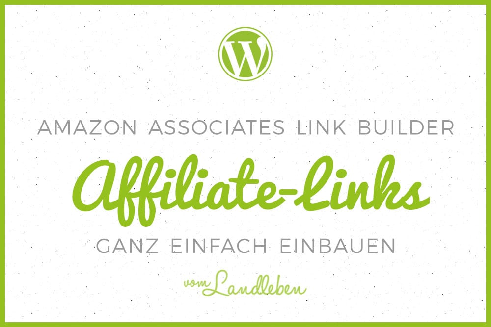 Amazon Associates Link Builder - Plugin für WordPress