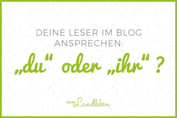 Leser im Blog ansprechen: du oder ihr?