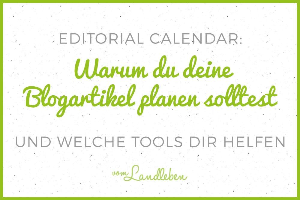 Blogartikel planen - Editorial Calendar