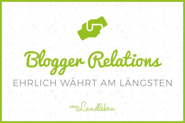 Blogger Relations - ehrlich währt am längsten
