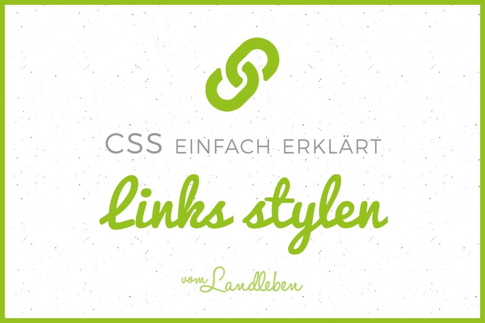 CSS-Tutorial: Links stylen