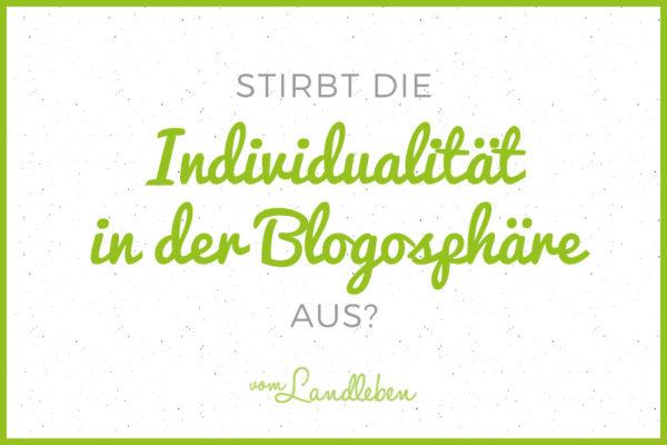 Stirbt die Individualität in der Blogosphäre aus?