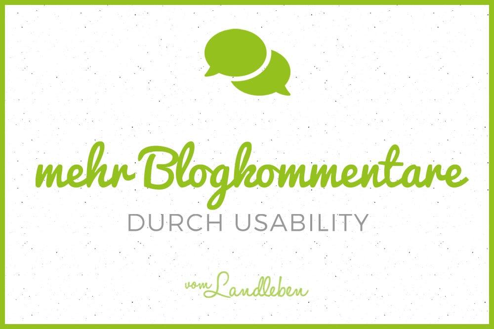 Mehr Blogkommentare durch Usability
