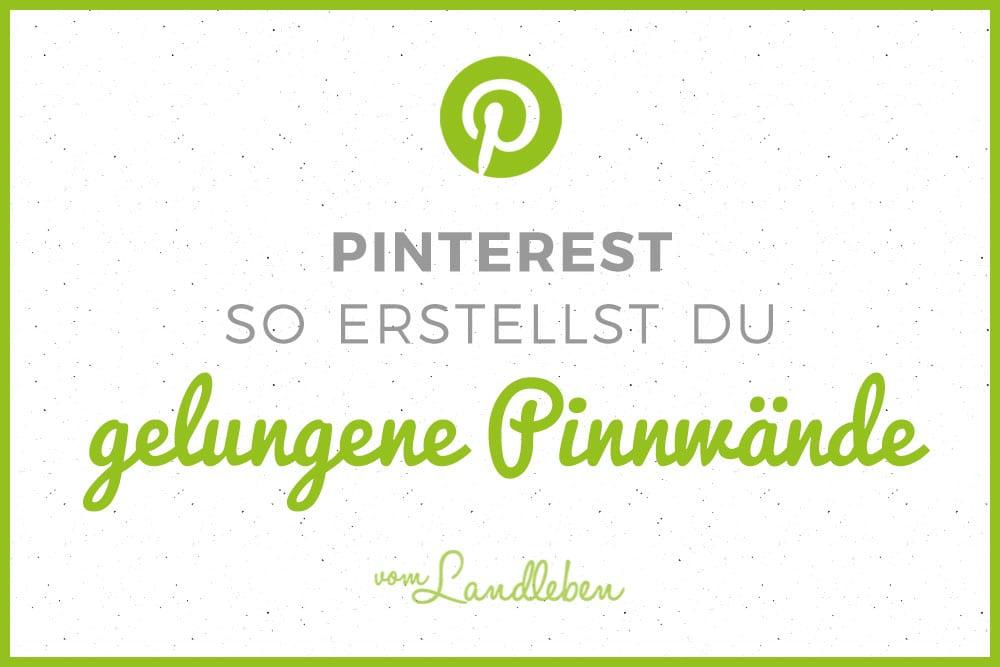 Pinterest-Tutorial: tolle Pinnwände erstellen