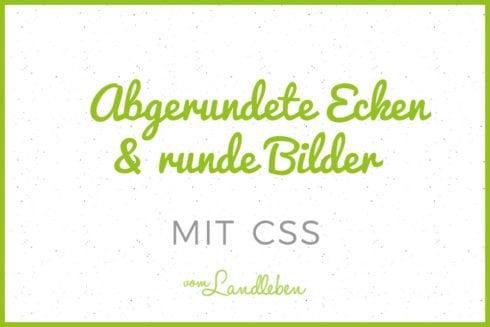 Tutorial: abgerundete Ecken und runde Bilder mit CSS