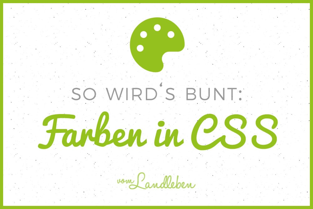 Tutorial: Farben in CSS