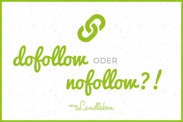 Verlinkung: dofollow oder nofollow?