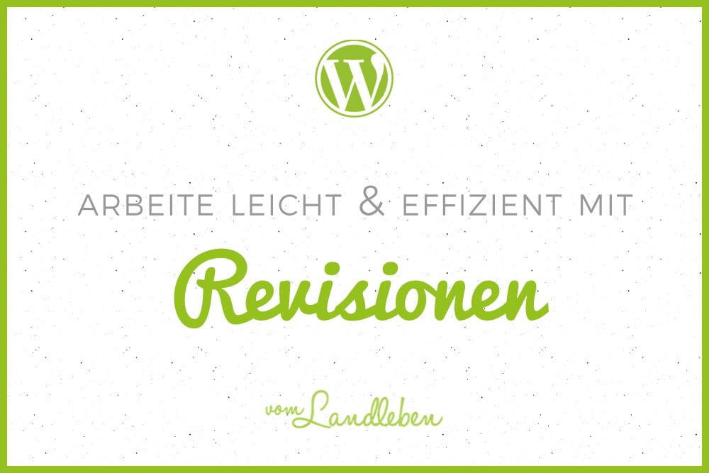 Revisionen in WordPress