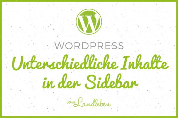WordPress-Tutorial: unterschiedliche Inhalte in der Sidebar