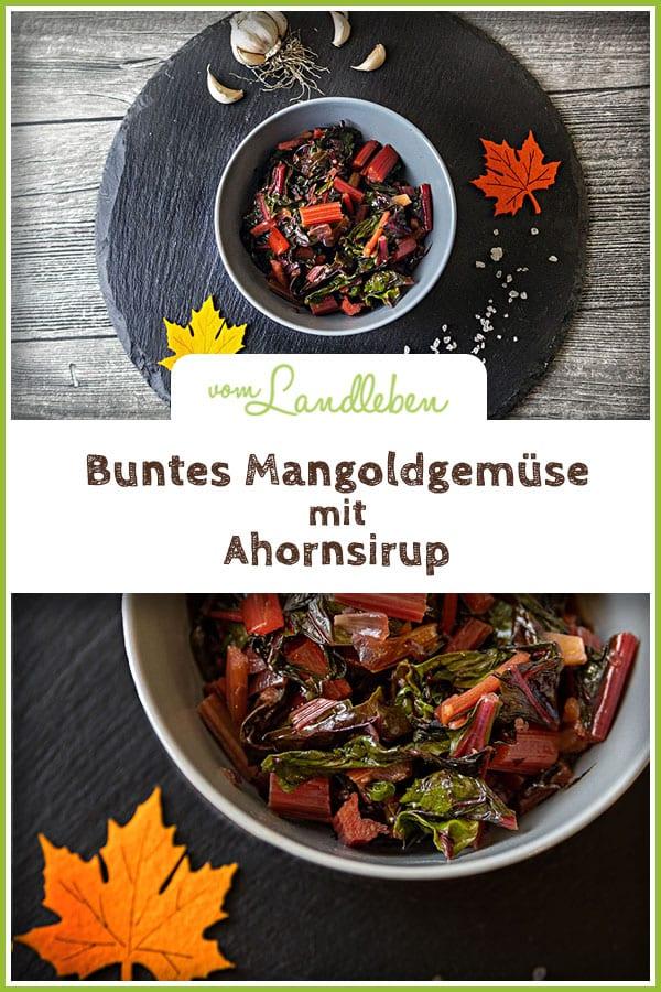 Rezept: Leuchtend buntes Mangoldgemüse mit Ahornsirup - eine leckere Beilage zu Kartoffeln, Nudeln oder Reis