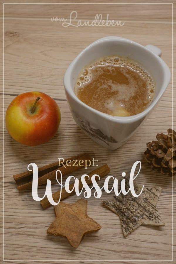 Rezept für Wassail, ein traditionelles Getränk zu Yule