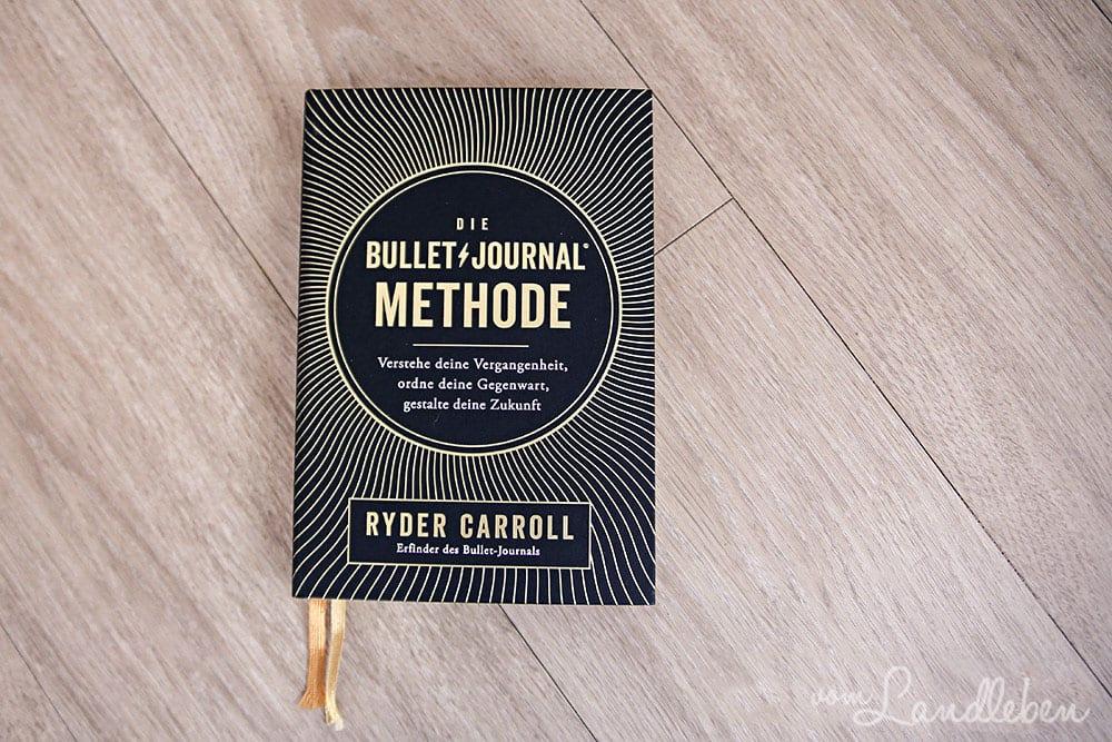 Rezension: Die Bullet Journal-Methode - Ryder Carroll