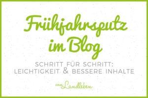 Frühjahrsputz im Blog