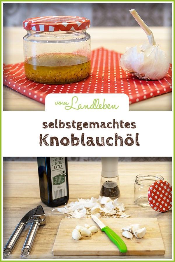 Rezept: selbstgemachtes Knoblauchöl