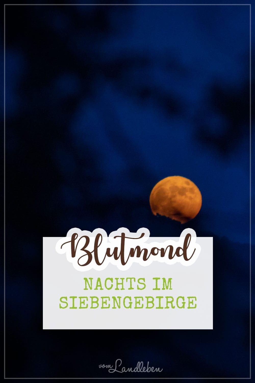 Blutmond über dem Siebengebirge - nachts auf dem Petersberg in Königswinter