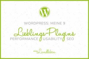 WordPress: Lieblings-Plugins